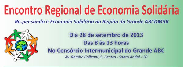 O objetivo do evento será discutir a economia solidária dentro do contexto regional