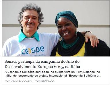 presidente da Cooperação para o Desenvolvimento dos Países Emergentes Cospe (Cooperazione per ló Sviluppo dei Paesi Emergenti), Fabio Laurenzi e Magda Almeida, da Unisol Bahia e Coopertane.Crédito: MTE.